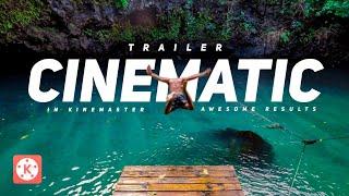 Cinematic Trailer Making in Kinemaster in 2020