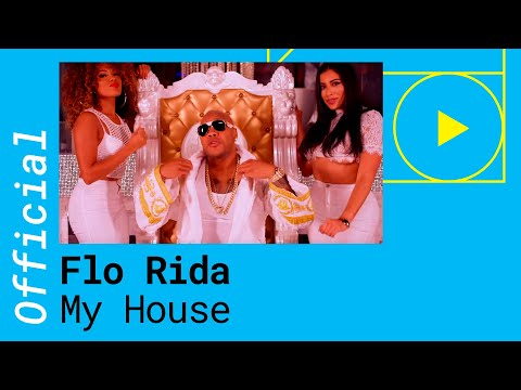 FLO RIDA – MY HOUSE (Official Music Video)