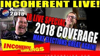2018 Election Commentary: IR Live Special