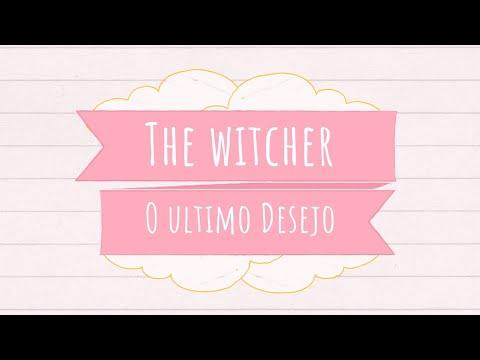 Resenhando The Witcher O Ultimo Desejo - Andrej Sapkowski