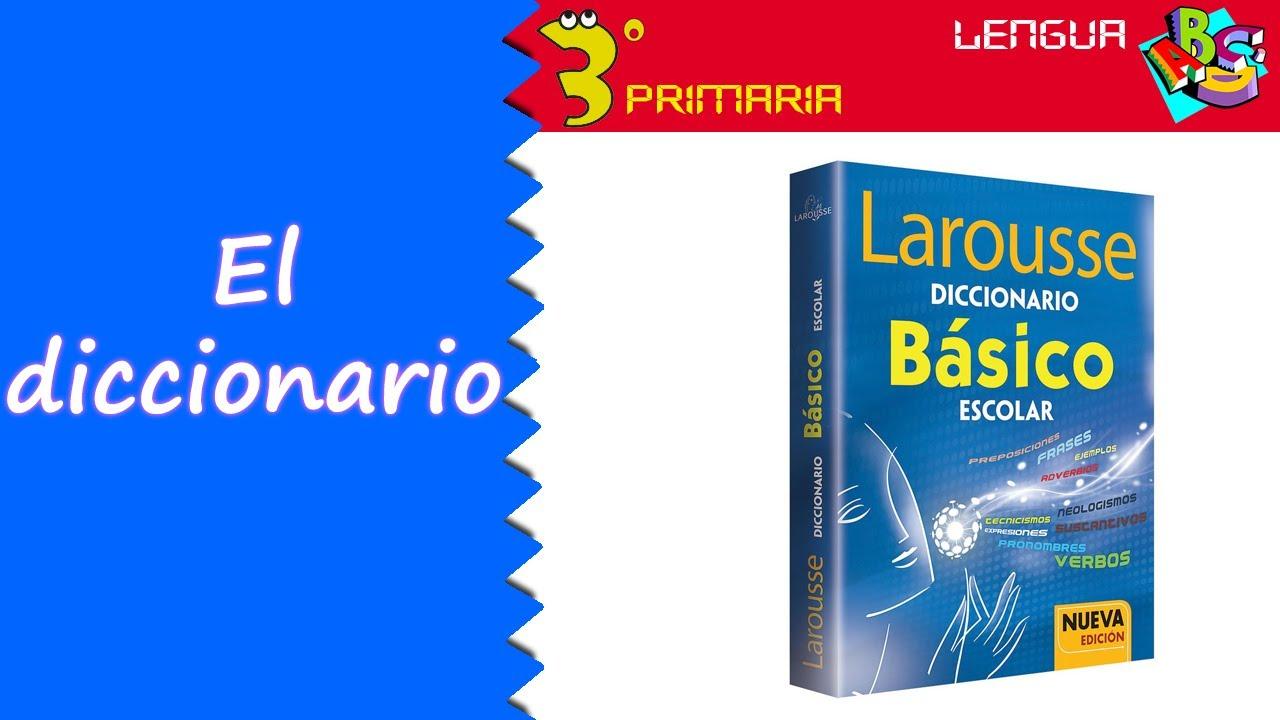 Lengua Castellana. 3º Primaria. Tema 2. El diccionario