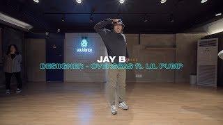 Desiigner   Overseas (ft. Lil Pump) | Jay B Choreography