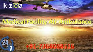 Take ICU Support Air Ambulance Service in Jabalpur with Doctor