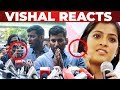 Varalakshmi-யின்  Statement-க்கு Vishal விளக்கம் | Nadigar Sangam Election 2019