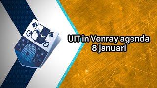UIT in Venray agenda 8 januari 2019 - Peel en Maas TV Venray