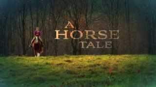 A Horse Tale | Trailer