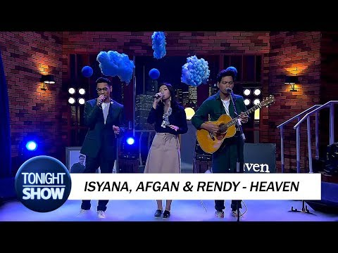 Isyana, Afgan & Rendy - Heaven (Special Performance) - TonightShowNet