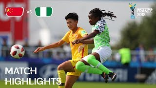 China PR v Nigeria - FIFA U-20 Women's World Cup France 2018 - Match 24