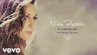 Niña Pastori Con Manuel Carrasco   La Habitación Ft. Manuel Carrasco (Audio)