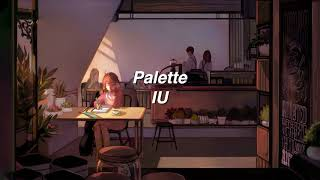 Palette by IU if you're at a café.
