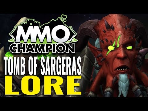 World of Warcraft – Tomb of Sargeras Lore