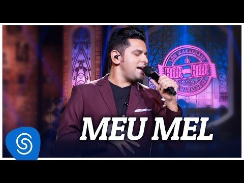 Ouvir Meu Mel (Letra)