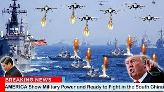 US Angry (May 29, 2020) - AMERICA Show Military Power and Ready to Fight in the South China Sea