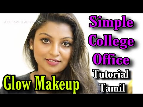 Simple Daily College\Office GLOW makeup look |easy everyday makeup tutorial for beginners in tamil