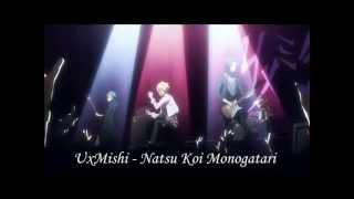UxMishi - Natsu Koi Monogatari - Full with lyrics