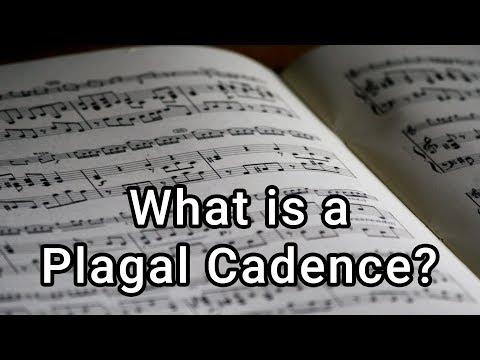 What is a Plagal Cadence?