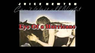 Juice Newton - Eye Of a Hurricane