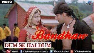 Dum Se Hai Dum (Bandhan) - YouTube