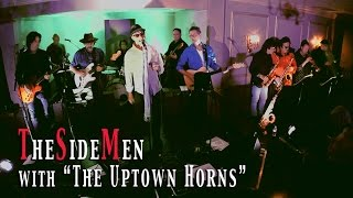 TheSideMen -  A Fool For You with The Uptown Horns