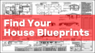 Find Your House Blueprints