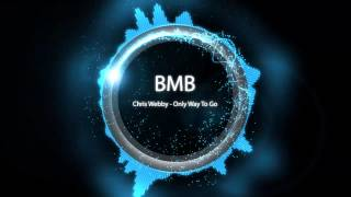 Chris Webby - Only Way To Go (Prod. by Sap)
