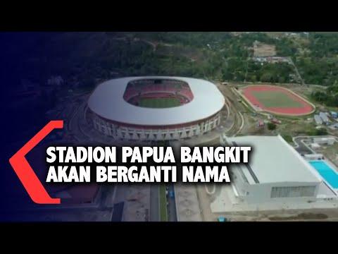 stadion papua bangkit akan berganti nama