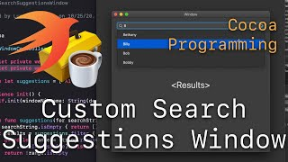 Cocoa Programming L90 - Custom Search Suggestions Window