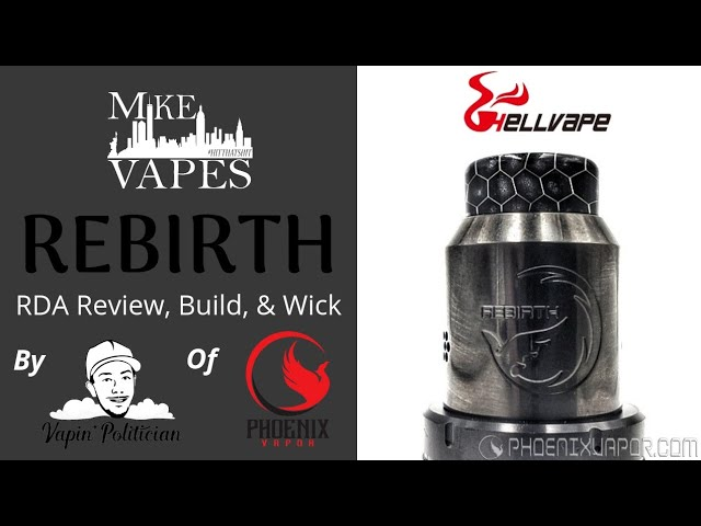 Rebirth RDA from Mike Vapes & HellVape - Eric, we might have to evacuate