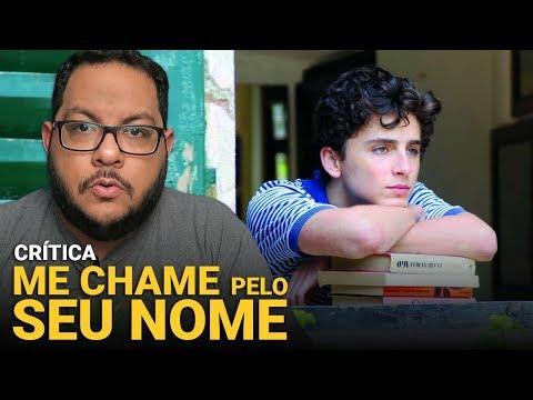 ME CHAME PELO SEU NOME (Call me by your name) | Crítica