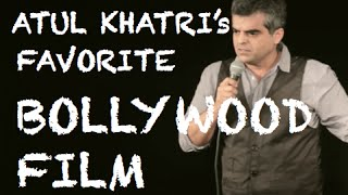 EIC Atul Khatris Favorite Bollywood Film