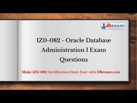[2020] 1Z0-082 - Oracle Database Administration I Exam Questions ...