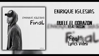 Enrique Iglesias - Duelel El Corazon   S In Spanish And English  Ft. Wisin