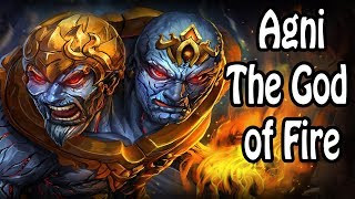 Agni: The God of Fire (Hindu Mythology/Religion Explained)
