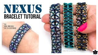 DIY Beaded Bracelet Pattern, Tutorial ✨  NEXUS  ✨  TILA, BUGLE, & Seed Beading Jewelry Making