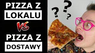 PIZZA Z LOKALU vs. PIZZA Z DOSTAWY - KTÓRA LEPSZA?!