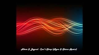 Can't Sleep (Myon & Shane Remix) - Above & Beyond