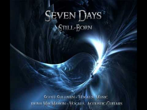 Seven Days (Still-Born)