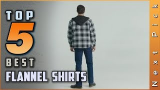 Top 5 Best Flannel Shirts Review In 2020