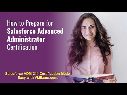 Get One Step Closer to Salesforce Advanced Administrator (ADM ...