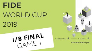 FIDE World Cup 2019. Round 4. Game 1