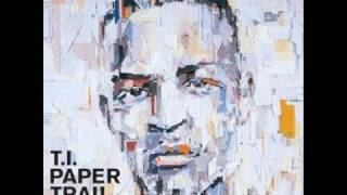 T.I. - Paper Trail - 15 - you ain't missin nothing