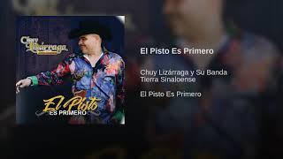"""El Pisto Es Primero - Chuy Lizarraga Y Su Banda Tierra Sinaloense """"Promo 2018"""""""