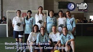 """""""Mesdames Franchissez la Barrière"""" au Soccer Center"""