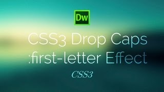 Drop Cap Effect Style First Letter - CSS3 Tutorial