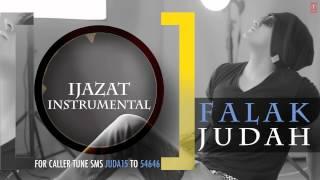 "Falak ""Ijazat Instrumental"" | JUDAH | Falak Shabir 2nd Album"