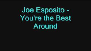 Joe Esposito You're The Best Around