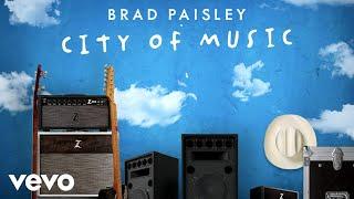 Brad Paisley City Of Music