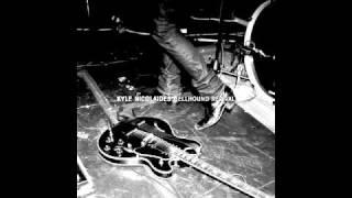 Kyle Nicolaides-Don't Break Me Down