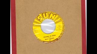 BILLY ADAMS  -  TROUBLE IN MIND -  LOOKIN' FOR MARY ANN  -  SUN 391