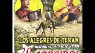 LOS ALEGRES DE TERAN    '' La Carcel de Cananea ''